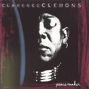 Rest In Peace(maker) Clarence Clemons